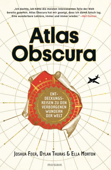 Atlas Obscura - Blick ins Buch