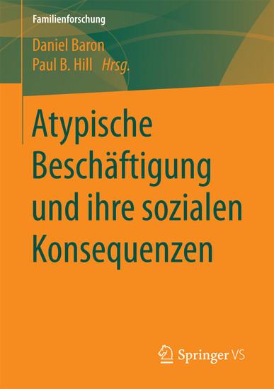 Atypische Beschäftigung und ihre sozialen Konsequenzen - Blick ins Buch