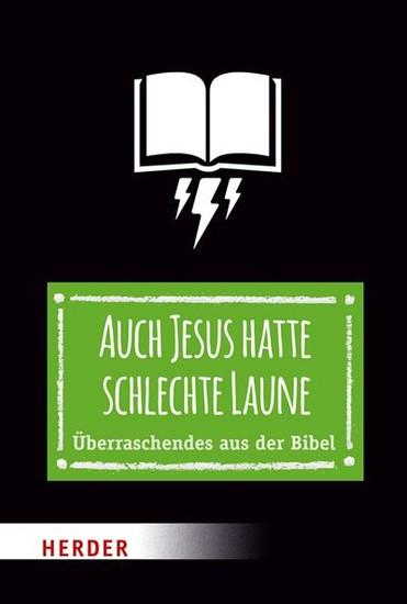 Auch Jesus hatte schlechte Laune - Blick ins Buch
