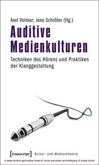 Auditive Medienkulturen - Blick ins Buch