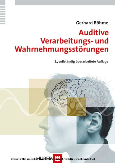 Auditive Verarbeitungs- und Wahrnehmungsstörungen (AVWS) im Kindes- und Erwachsenenalter - Blick ins Buch