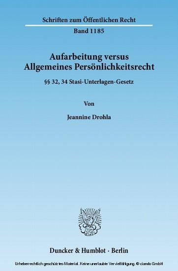 Aufarbeitung versus Allgemeines Persönlichkeitsrecht. - Blick ins Buch