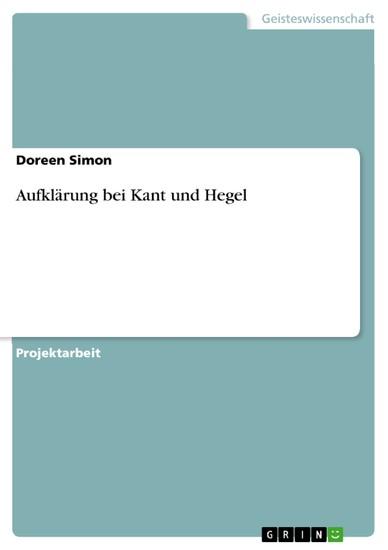 Aufklärung bei Kant und Hegel - Blick ins Buch