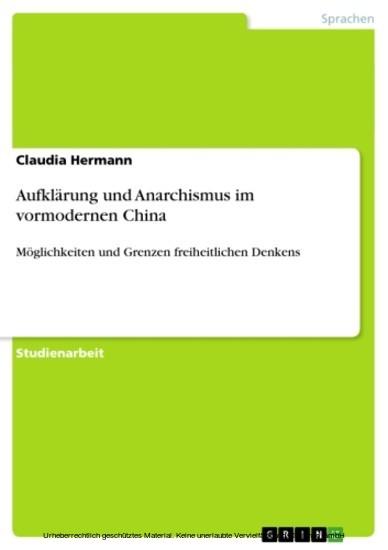 Aufklärung und Anarchismus im vormodernen China - Blick ins Buch