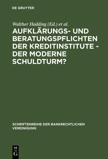 Aufklärungs- und Beratungspflichten der Kreditinstitute - Der moderne Schuldturm? - Blick ins Buch