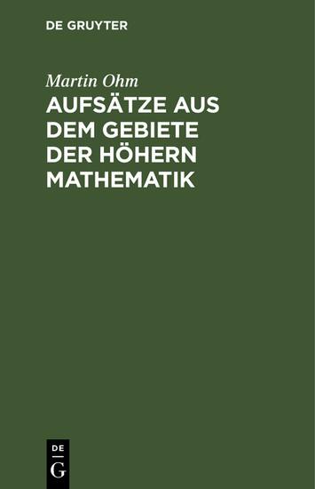 Aufsätze aus dem Gebiete der höhern Mathematik - Blick ins Buch