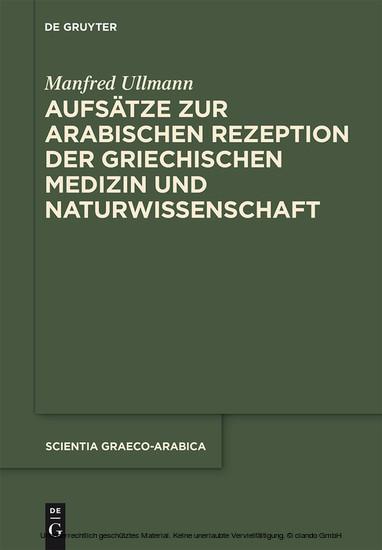 Aufsätze zur arabischen Rezeption der griechischen Medizin und Naturwissenschaft - Blick ins Buch