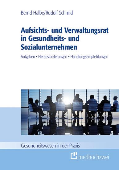 Aufsichts- und Verwaltungsrat in Gesundheits- und Sozialunternehmen - Blick ins Buch
