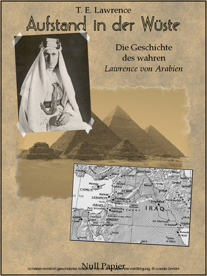 Aufstand in der Wüste - Die Geschichte des 'Lawrence von Arabien' - Blick ins Buch