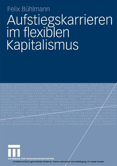 Aufstiegskarrieren im flexiblen Kapitalismus - Blick ins Buch