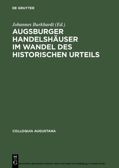 Augsburger Handelshäuser im Wandel des historischen Urteils - Blick ins Buch