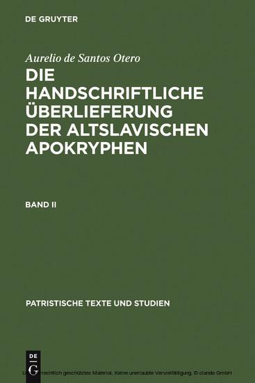 Aurelio de Santos Otero: Die handschriftliche Überlieferung der altslavischen Apokryphen. Band II - Blick ins Buch