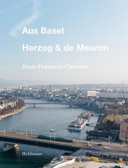 Aus Basel - Herzog & de Meuron - Blick ins Buch