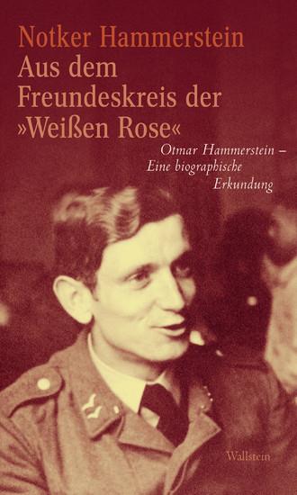 Aus dem Freundeskreis der »Weißen Rose' - Blick ins Buch