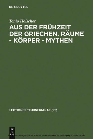 Aus der Frühzeit der Griechen. Räume - Körper - Mythen - Blick ins Buch