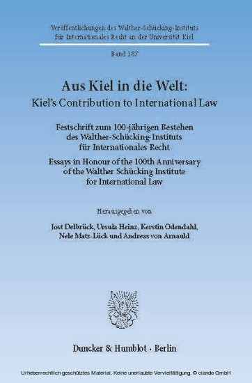 Aus Kiel in die Welt: Kiel's Contribution to International Law. - Blick ins Buch