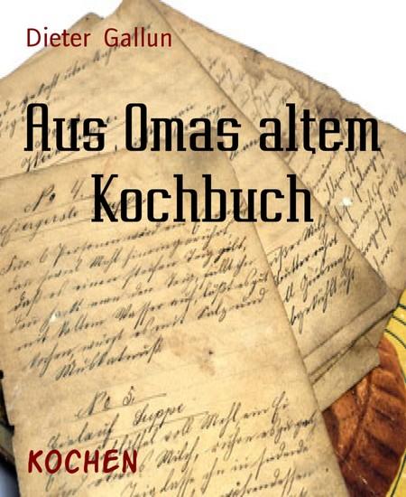 Aus Omas altem Kochbuch - Blick ins Buch