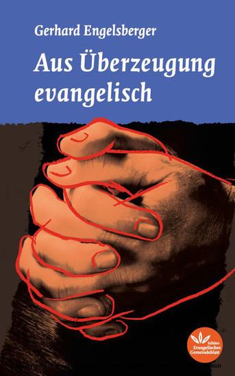 Aus Überzeugung evangelisch - Blick ins Buch