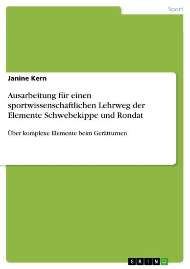 Ausarbeitung für einen sportwissenschaftlichen Lehrweg der Elemente Schwebekippe und Rondat - Blick ins Buch