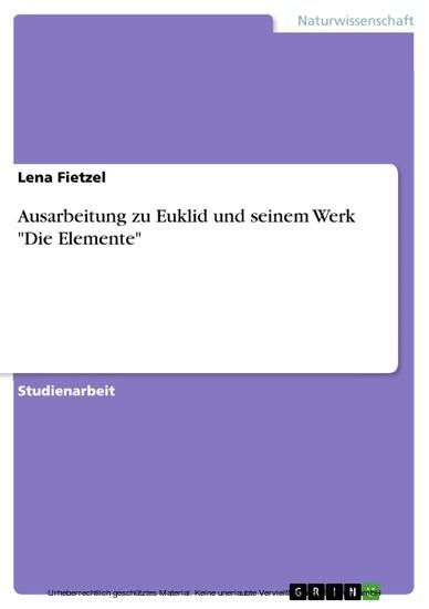 Ausarbeitung zu Euklid und seinem Werk 'Die Elemente' - Blick ins Buch