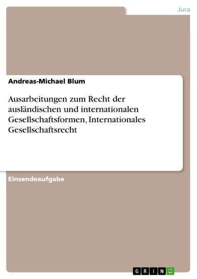 Ausarbeitungen zum Recht der ausländischen und internationalen Gesellschaftsformen, Internationales Gesellschaftsrecht - Blick ins Buch