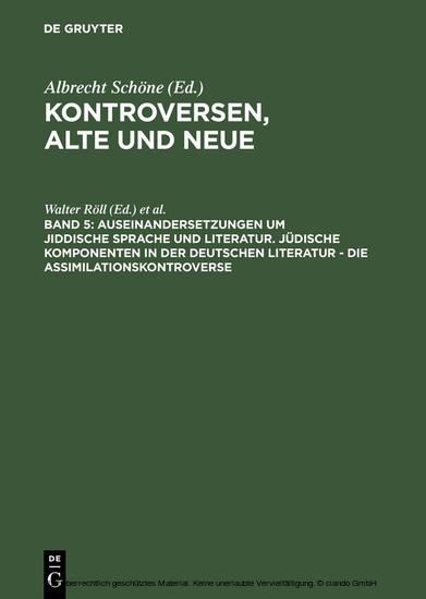 Auseinandersetzungen um jiddische Sprache und Literatur. Jüdische Komponenten in der deutschen Literatur - die Assimilationskontroverse - Blick ins Buch