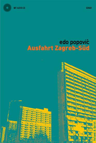 Ausfahrt Zagreb-Süd - Blick ins Buch