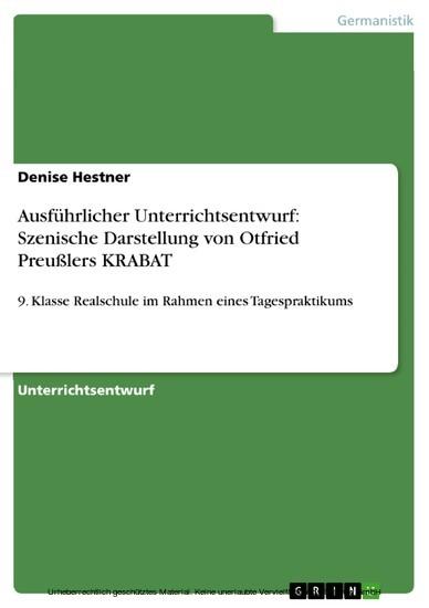 Ausführlicher Unterrichtsentwurf: Szenische Darstellung von Otfried Preußlers KRABAT - Blick ins Buch