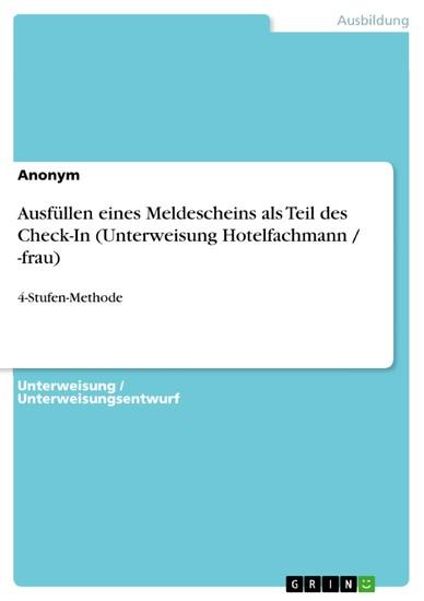 Ausfüllen eines Meldescheins als Teil des Check-In (Unterweisung Hotelfachmann / -frau) - Blick ins Buch