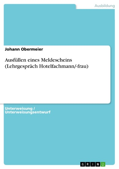 Ausfüllen eines Meldescheins (Lehrgespräch Hotelfachmann/-frau) - Blick ins Buch