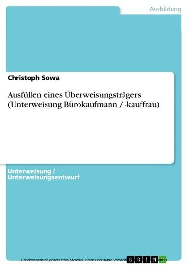 Ausfüllen eines Überweisungsträgers (Unterweisung Bürokaufmann / -kauffrau) - Blick ins Buch