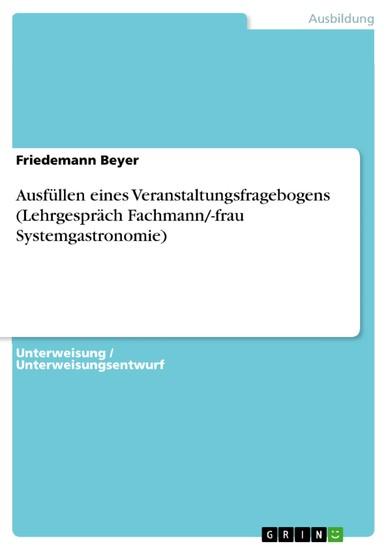 Ausfüllen eines Veranstaltungsfragebogens (Lehrgespräch Fachmann/-frau Systemgastronomie) - Blick ins Buch