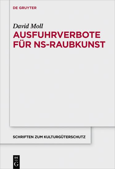 Ausfuhrverbote für NS-Raubkunst - Blick ins Buch