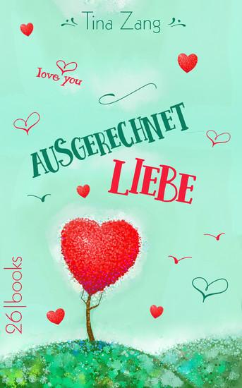 Ausgerechnet Liebe - Blick ins Buch