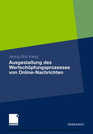 Ausgestaltung des Wertschöpfungsprozesses von Online-Nachrichten - Blick ins Buch
