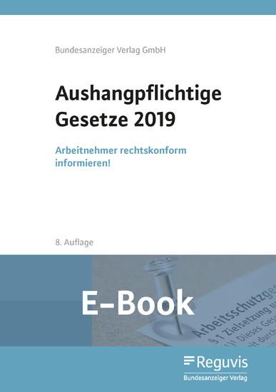 Aushangpflichtige Gesetze 2019 (E-Book) - Blick ins Buch