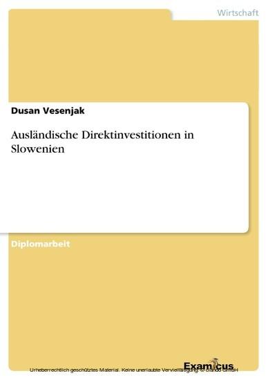 Ausländische Direktinvestitionen in Slowenien - Blick ins Buch