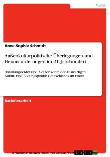 Außenkulturpolitische Überlegungen und Herausforderungen im 21. Jahrhundert - Blick ins Buch
