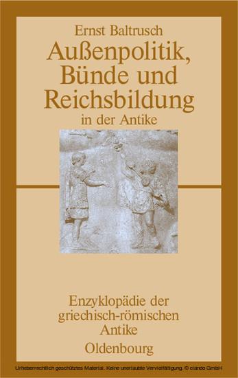 Außenpolitik, Bünde und Reichsbildung in der Antike - Blick ins Buch