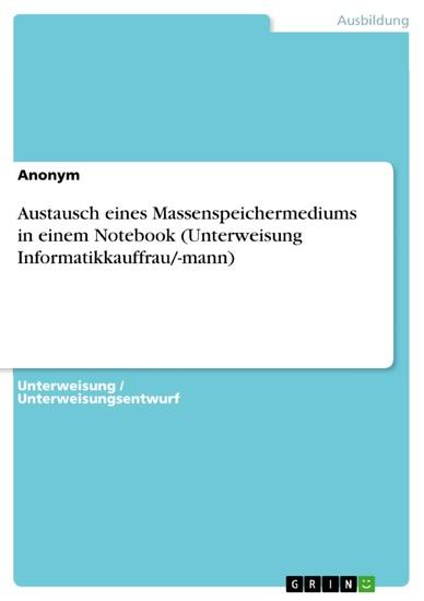 Austausch eines Massenspeichermediums in einem Notebook (Unterweisung Informatikkauffrau/-mann) - Blick ins Buch