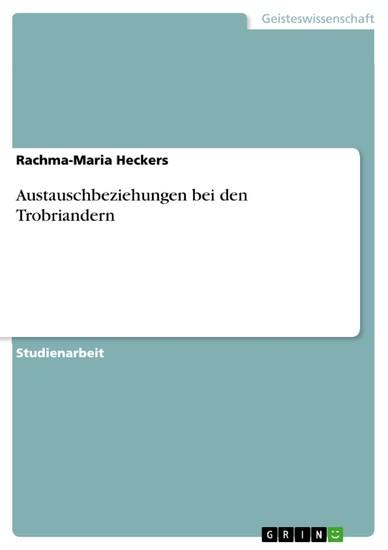 Austauschbeziehungen bei den Trobriandern - Blick ins Buch
