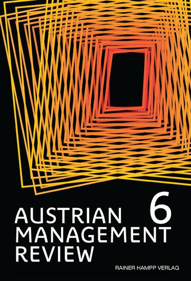 AUSTRIAN MANAGEMENT REVIEW, Volume 6 - Blick ins Buch