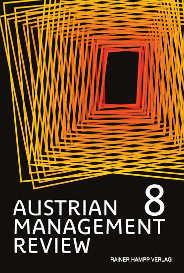 AUSTRIAN MANAGEMENT REVIEW, Volume 8 - Blick ins Buch