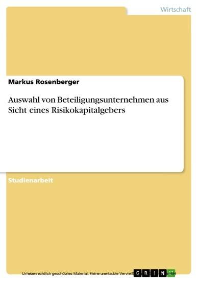 Auswahl von Beteiligungsunternehmen aus Sicht eines Risikokapitalgebers - Blick ins Buch