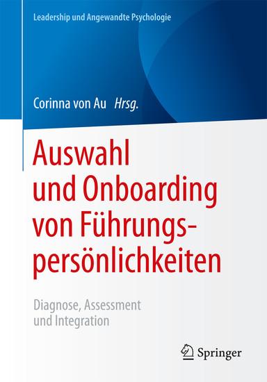 Auswahl und Onboarding von Führungspersönlichkeiten - Blick ins Buch