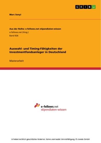 Auswahl- und Timing-Fähigkeiten der Investmentfondsanleger in Deutschland - Blick ins Buch