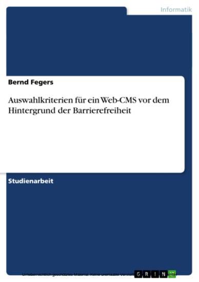 Auswahlkriterien für ein Web-CMS vor dem Hintergrund der Barrierefreiheit - Blick ins Buch