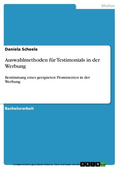 Auswahlmethoden für Testimonials in der Werbung - Blick ins Buch