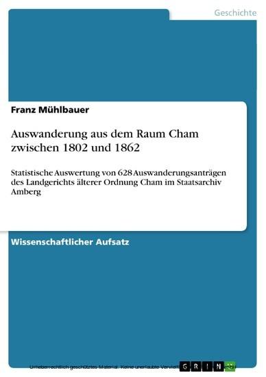 Auswanderung aus dem Raum Cham zwischen 1802 und 1862 - Blick ins Buch