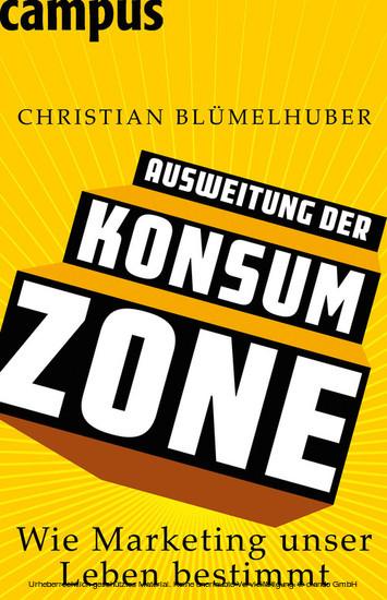 Ausweitung der Konsumzone - Blick ins Buch